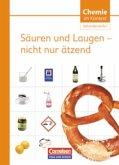 Chemie im Kontext. Sekundarstufe I. Säuren und Laugen - nicht nur ätzend. Östliche Bundesländer und Berlin