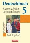 Deutschbuch 5. Schuljahr. Trainingsheft Klassenarbeiten, Lernstandstests. Nordrhein-Westfalen
