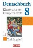 Deutschbuch Trainingsheft 8. Schuljahr Hessen. Klassenarbeiten, Kompetenztests mit Lösungen