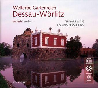 Welterbe Gartenreich Dessau-Wörlitz - Weiss, Thomas