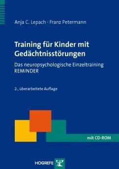 Training für Kinder mit Gedächtnisstörungen - Lepach, Anja C.; Petermann, Franz