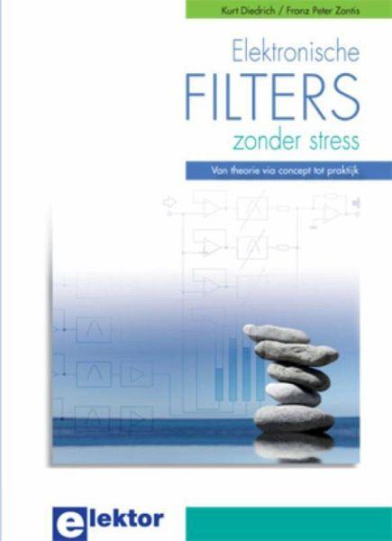 elektronische filters zonder stress von kurt diedrich franz peter zantis taschenbuch. Black Bedroom Furniture Sets. Home Design Ideas