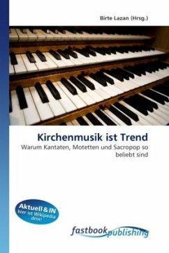 Kirchenmusik ist Trend