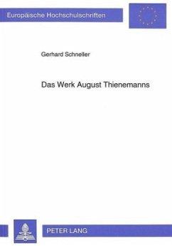 Das Werk August Thienemanns - Schneller, Gerhard