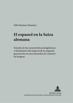 El español en la Suiza alemana - Jiménez Ramírez, Felix