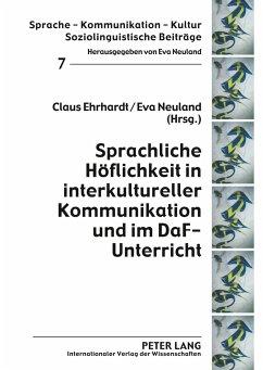 Sprachliche Höflichkeit in interkultureller Kommunikation und im DaF-Unterricht
