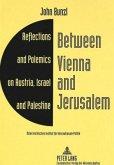 Between Vienna and Jerusalem