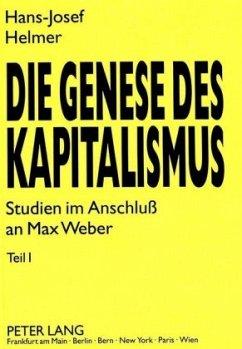 Die Genese des Kapitalismus - Helmer, Hans-Josef