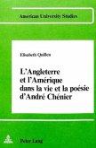 l'Angleterre et l'Amérique dans la vie et la poésie d'André Chenier