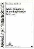 Modelldiagnose in der Bayesschen Inferenz