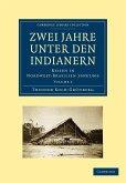 Zwei Jahre Unter den Indianern / Bd.2