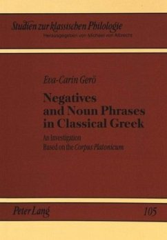 Negatives and Noun Phrases in Classical Greek - Gerö, Eva-Carin