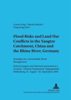 Flood Risks and Land Use Conflicts in the Yangtze Catchment, China and at the Rhine River, Germany