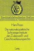 Die nationalsozialistische Sicht einiger Institute des Zivilprozess- und Gerichtsverfassungsrechts