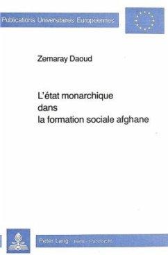 L'Etat monarchique dans la formation sociale afghane - Université de Lausanne