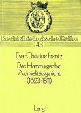 Das Hamburgische Admiralitätsgericht (1623-1811)