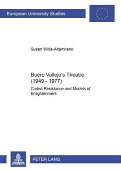 Buero Vallejo's Theatre (1949-1977) - Willis-Altamirano, Susan