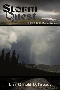 Storm Quest: Book 9 in the Quest Series - Lisa Wright Degroodt, Wright Degroodt