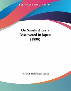 On Sanskrit Texts Discovered in Japan (1880)
