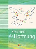 Zeichen der Hoffnung 9/10 - Neuausgabe der Grundfassung