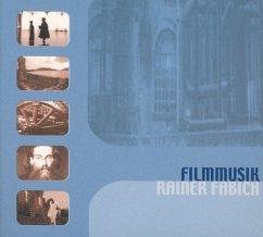 Filmmusik Rainer Fabich - Fabich,Rainer Filmorchester