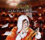 Antonio Vivaldi und der Fluch des Phoenix, 2 Audio-CDs + Buch