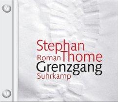 Grenzgang, 6 Audio-CDs - Thome, Stephan