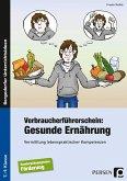 Verbraucherführerschein: Gesunde Ernährung
