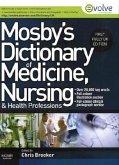 Mosby's Dictionary of Medicine, Nursing and Health Professio