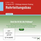 Fit durch PIT · Prüfungs-Intensiv-Training Rohrleitungsbau, CD-ROM