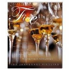 Fine Das Weinmagazin 01/2010. 100 Jahrgänge Rie...