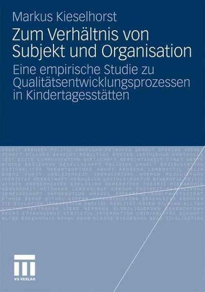 Zum Verhältnis von Subjekt und Organisation