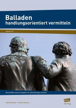 Balladen handlungsorientiert vermitteln - Melander, Randi; Bonnes, Barbara