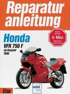 Honda VFR 750 F ab Baujahr 1990 - Schikinger, Karin; Jung, Thomas