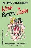 Wenn Bayern lieben