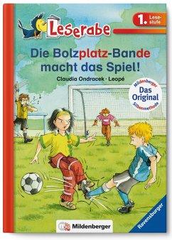 Leserabe - Die Bolzplatzbande macht das Spiel! - Ondracek, Claudia; Leopé