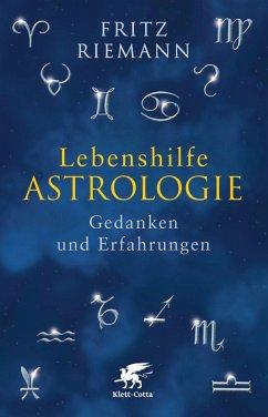 Lebenshilfe Astrologie - Riemann, Fritz