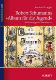 """Robert Schumanns """"Album für die Jugend"""""""