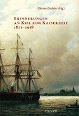 Kieler Erinnerungen an die Kaiserzeit 1871 - 1918