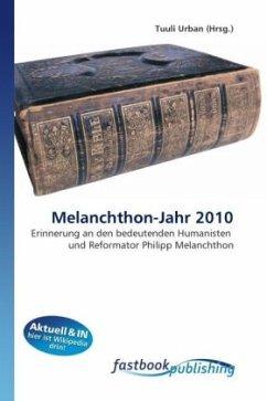 Melanchthon-Jahr 2010