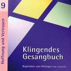 Klingendes Gesangbuch 9-Hoffnung Und Vertrauen - Dietrich,Bernd