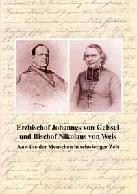 Erzbischof Johannes von Geissel und Bischof Nikolaus von Weis