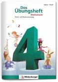 Das Übungsheft 4. Mathe. Neubearbeitung / Das Übungsheft Mathematik Bd.4