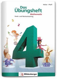 Das Übungsheft 4. Mathe. Neubearbeitung / Das Übungsheft Mathematik Bd.4 - Keller, Karl-Heinz;Pfaff, Peter