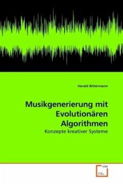 Musikgenerierung mit Evolutionären Algorithmen