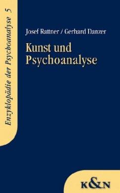 Kunst und Psychoanalyse - Rattner, Josef; Danzer, Gerhard