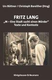 """Fritz Lang: """"M - eine Stadt sucht einen Mörder"""""""