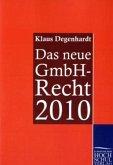 Das neue GmbH-Recht 2010