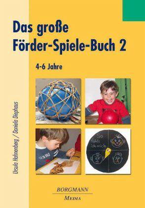 Das große Förder-Spiele-Buch - Hahnenberg, Ursula; Diephaus, Daniela