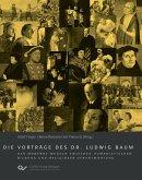 Die Vorträge des Dr. Ludwig Baum. Der moderne Mensch zwischen humanistischer Bildung und religiöser Verantwortung